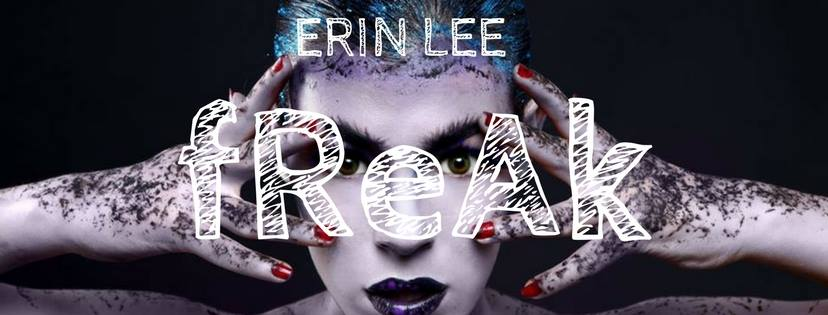 Erin Lee - Freak Banner