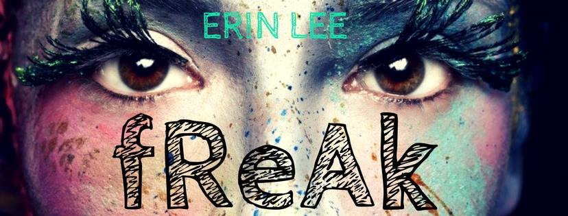 Erin Lee - Freak Banner2