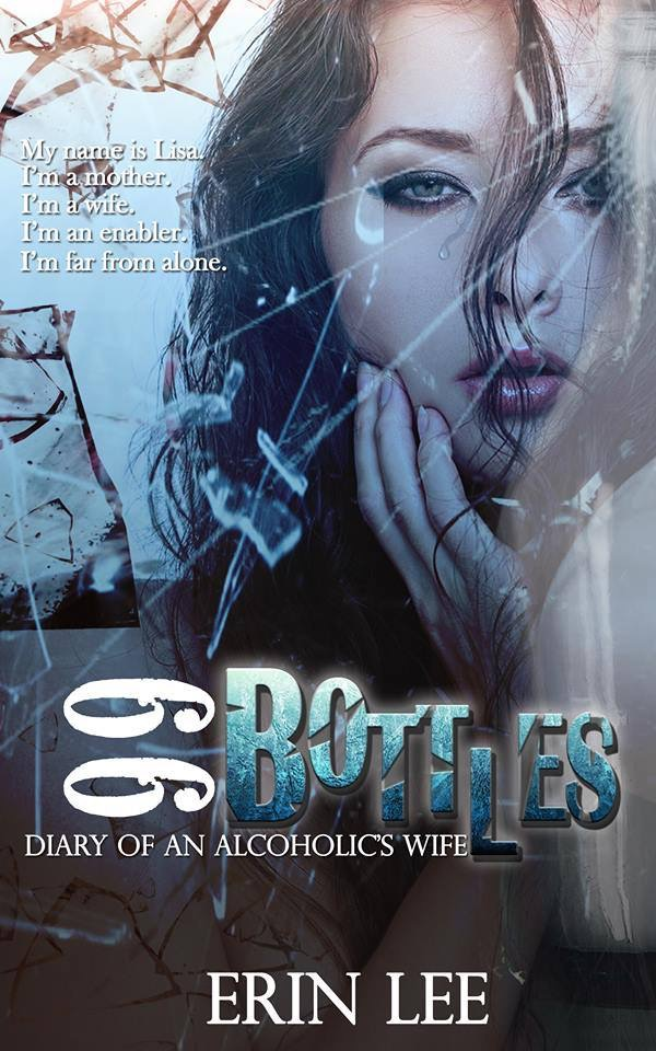99 BOTTLES By Author Erin Lee Is LIVE And On Sale For 099 My