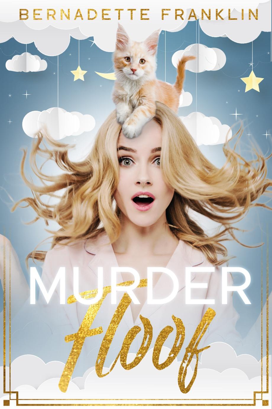 Bernadette Franklin - Murder Floof