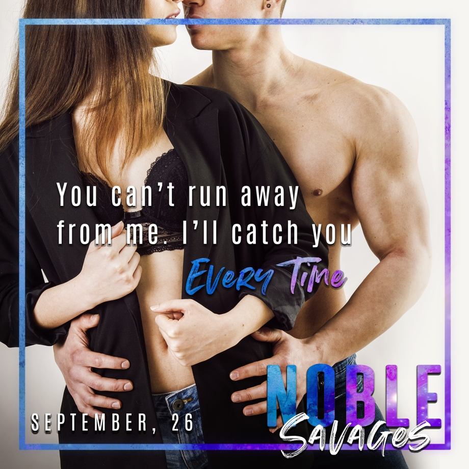 Noble Savages Teasers #8